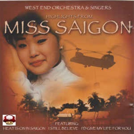 MISS SAIGON      *West End Concert Orchestra*