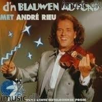 """ANDRE RIEU       """"D'n Blauwen Aovond"""""""
