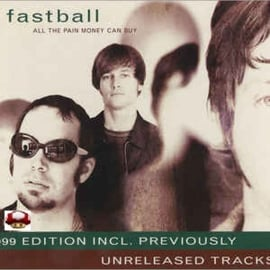 FASTBALL   *ALL THE PAIN MONEY CAN BUY*
