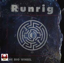 RUNRIG     - The Big Wheel -