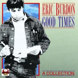 ERIC BURDON   *GOOD TIMES*
