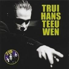 "Hans Teeuwen      ""Trui"""