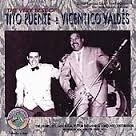 """Tito Puente & Vicentico Valdés          """"The Very Best Of"""""""