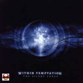WITHIN TEMPTATION       * THE SILENT FORCE *