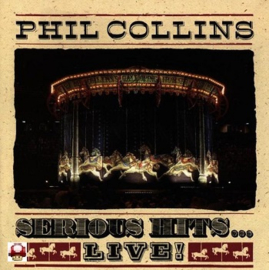 PHIL COLLINS          - Serious Hits...LIVE! -
