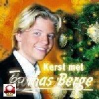 THOMAS BERGE           - KERST met Thomas Berge -