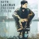 Seth Lakeman          `Freedom Fields`