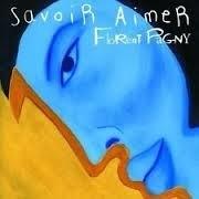 Florent Pagny      'Savoir Aimer'