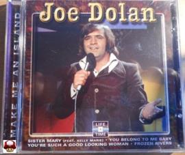 JOE DOLAN      *MAKE ME A ISLAND*