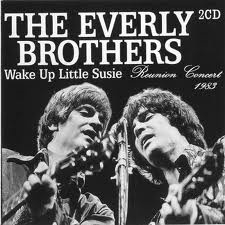 Everly Brothers, the     'Wake Up Little Susie'
