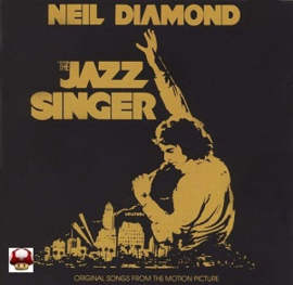 NEIL DIAMOND      * the JAZZ SINGER*