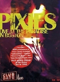 "Pixies          ""Live At The Paradise In Boston"""