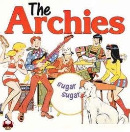 ARCHIES, the      * SUGAR SUGAR *