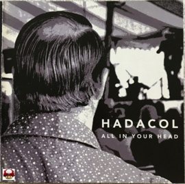 HADACOL     *ALL IN YOUR HEAD*