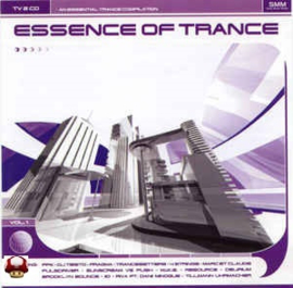 ESSENCE OF TRANCE        * VOL.  1 *