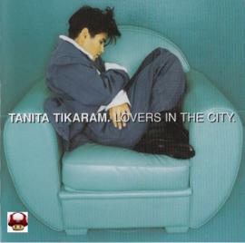 TANITA TIKARAM     - LOVERS IN THE CITY -