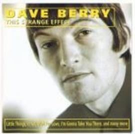DAVE BERRY     *This Strange Effect*