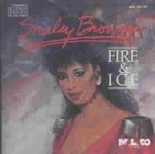"Shirley Brown     ""Fire & Ice"""