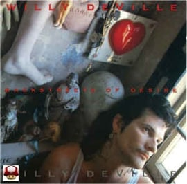 WILLY DeVILLE        * BACKSTREETS OF DESIRE *