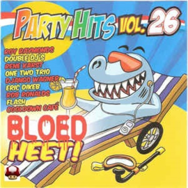 PARTY HITS - BLOED HEET      *VOL 26*