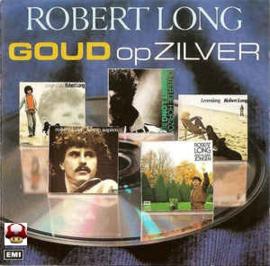 ROBERT LONG      * GOUD OP ZILVER *