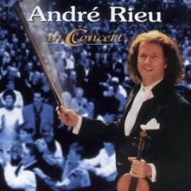 ANDRE RIEU     -IN CONCERT-