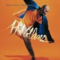 "Phil Collins          ""Dance Into The Light"""