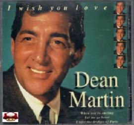 DEAN MARTIN   *I WISH YOU LOVE*