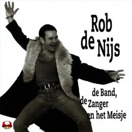 ROB DE NIJS   *de BAND, de ZANGER en het MEISJE*
