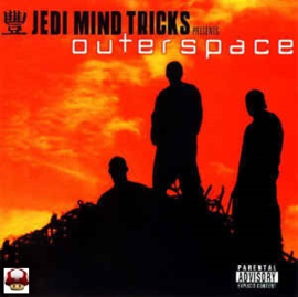 JEDI MIND TRICKS  - presents -     - OUTERSPACE -