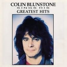 Colin Blunstone      'Sings his Greatest Hits'