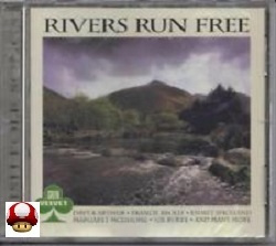 RIVERS RUN FREE     - Irish Folk Songs -