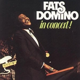 FATS DOMINO     - IN CONCERT ! -