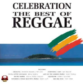 CELEBRATION the BEST of REGGAE  *