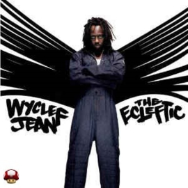WYCLEF JEAN      - the ECLEFTIC -