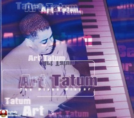 ART TATUM       * the PIANO PLAYER *