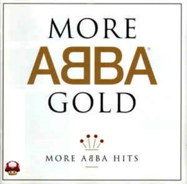 ABBA      * MORE ABBA GOLD HITS *