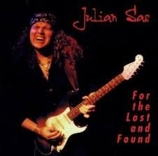 """Julian Sas          """"For the Lost And Found"""""""