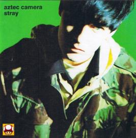 AZTEC CAMERA   *STRAY*