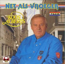 KOOS ALBERTS    *NET ALS VROEGER*