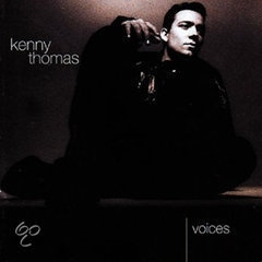 KENNY THOMAS    -Voices-