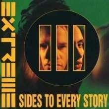 EXTREME     -III Sides to Every Story-