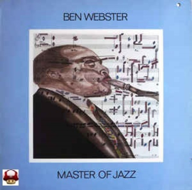 BEN WEBSTER      * MASTER of JAZZ *     vol 5