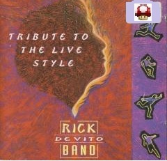 RICK DEVITO BAND     - TRIBUTE TO THE LIVE STYLE -