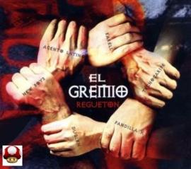 EL GREMIO      - Regueton -