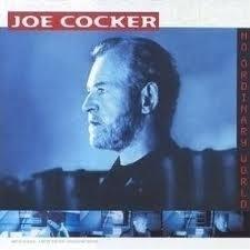 "Joe Cocker     ""No Ordinary World"""