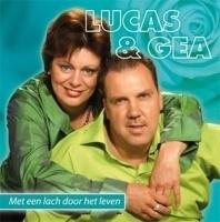 Lucas & Gea     'Met een Lach Door het Leven'