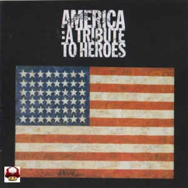AMERICA :  A TRIBUTE TO HEROES *