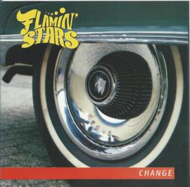 FLAMIN' STARS   *CHANGE*