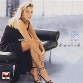 DIANA KRALL      * THE LOOK OF LOVE *
